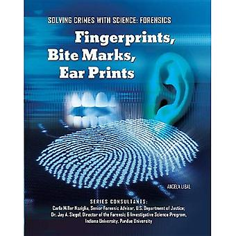 Empreintes digitales, morsures, oreille estampes (résoudre des Crimes avec la Science: Forensics (Mason Crest))