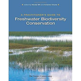 En utövares Guide till sötvatten biologisk mångfald