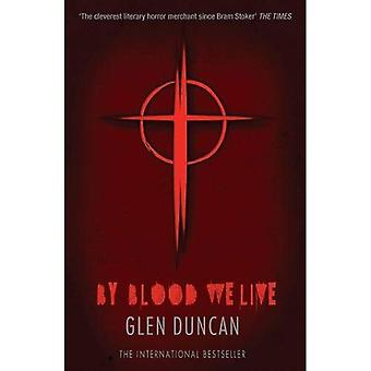 Av blod vi lever (den sista Varulven 3) (sista varulv trilogin)