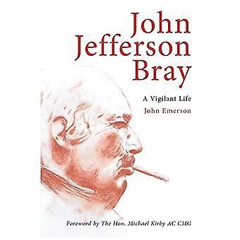 John Jefferson Bray (Biography)