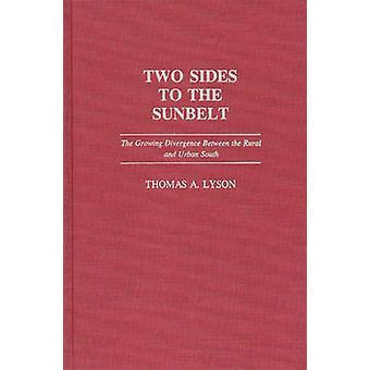 Zwei Seiten Sunbelt die wachsende Divergenz zwischen ländlichen und städtischen Süden von Lyson & Thomas A.