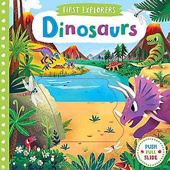 Dinosaurs (First Explorers) [Board book]