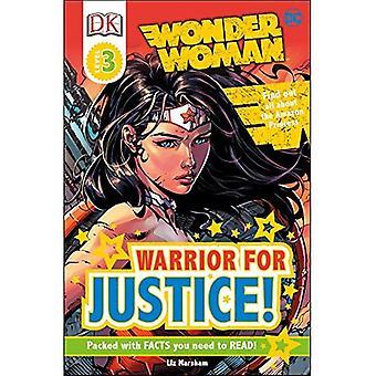DK lecteurs L3: DC Comics Wonder Woman: guerrier pour la Justice! (Lecteurs DK: niveau 3)