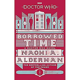 Doctor Who: Borrowed Time, (Doctor Who)