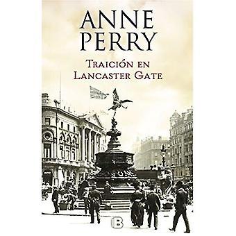 Traici n En Lancaster Gate� / Treachery at Lancaster Gate (Serie Charlotte y Thomas Pitt)
