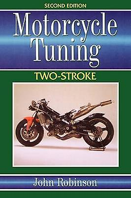 Motorcycle Tuning TwoStroke by Robinson & John