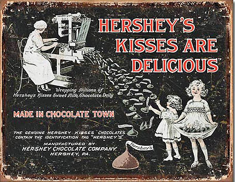 Hersheys Kisses Are Delicious funny metal sign  (de)