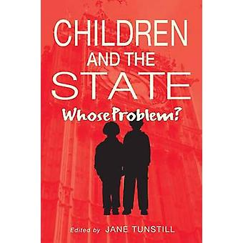 Children and the State by Tunstill & Jane