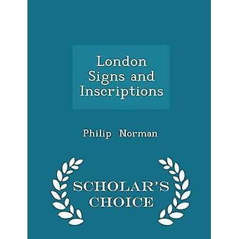 London skyltar och inskriptioner forskare val Edition av Norman & Philip