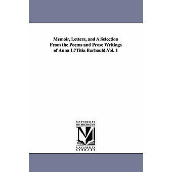 Memoar bokstäver och ett urval från dikter och prosa skrifter av Anna Lutitia Barbauld.Vol. 1 av Barbauld & Anna Letitia
