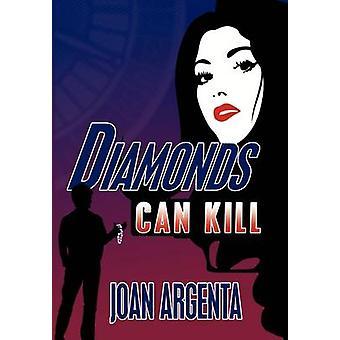 Diamonds Can Kill by Argenta & Joan