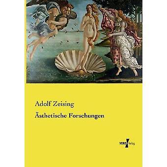 sthetische Forschungen by Zeising & Adolf