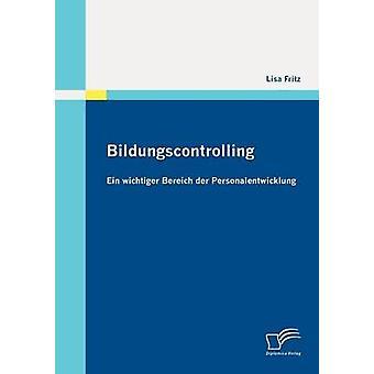 Bildungscontrolling Ein wichtiger Bereich der Personalentwicklung por Fritz & Lisa