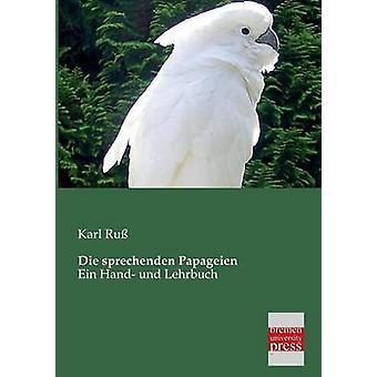 Die Sprechenden Papageien by Russ & Karl