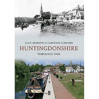 Huntingdonshire durch die Zeit