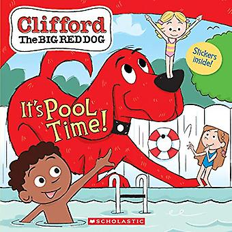 It es Pool Time! (Clifford) (Clifford)