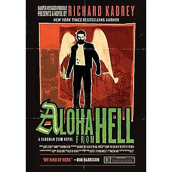 Aloha from Hell by Richard Kadrey - 9780061714337 Book