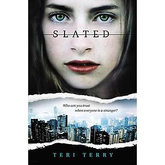 Slated by Teri Terry - 9780142425039 Book