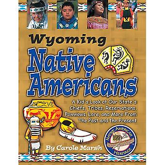 Wyoming Indians (Paperback) by Carole Marsh - 9780635023445 Book