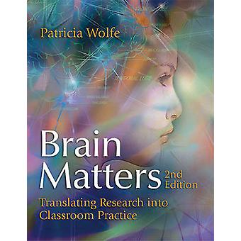 Brain Matters Translating Research Into Classroom Practice (2nd Editi