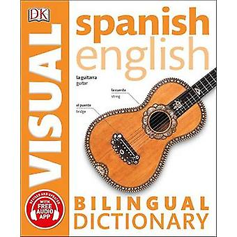 Spanish English Bilingual Visual Dictionary by DK - 9781465459312 Book