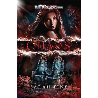 Chaos by Sarah Fine - 9781477847909 Book