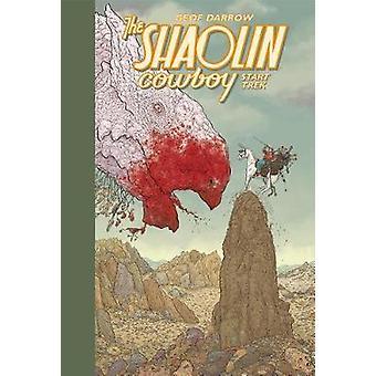 Shaolin Cowboy - Start Trek by Shaolin Cowboy - Start Trek - 9781506709