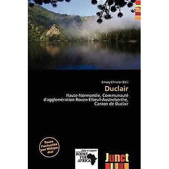 Duclair by Emory Christer - 9786139662814 Book