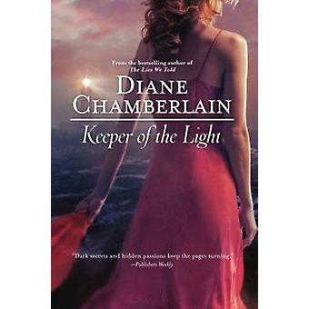 Keeper of the Light by Diane Chamberlain - 9780778329541 Book