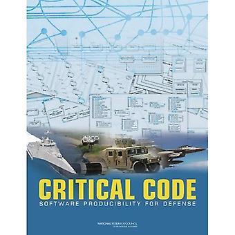 Critical Code: Software Producibility for Defense