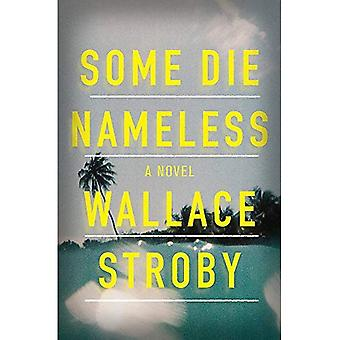 Some Die Nameless: A stylish and tense thriller