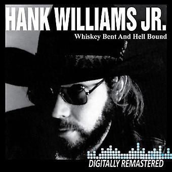 Hank Williams Jr - Whiskey böjda & helvetet bunden [CD] USA import