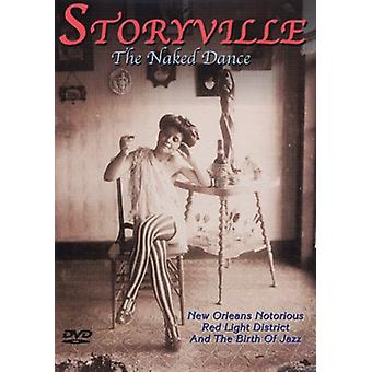 Storyville - Naked Dance [DVD] USA importieren