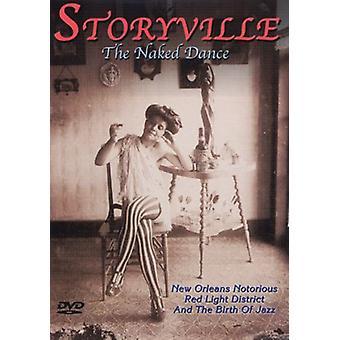Storyville - naken Dans [DVD] USA import
