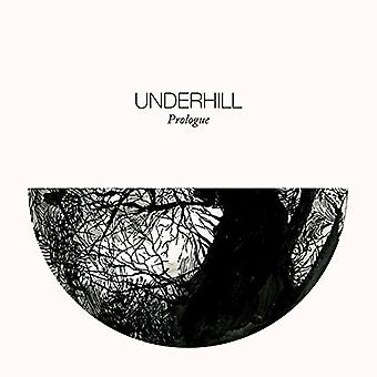 Underhill - prolog [CD] USA importerer