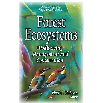 Forest Ecosystems by Noel C. Roberts