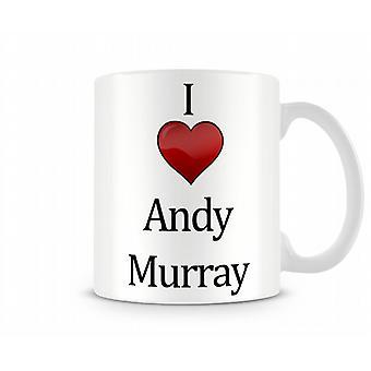 I Love Andy Murray Printed Mug