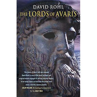 The Lords of Avaris by David M. Rohl - 9780099177623 Book