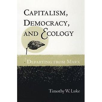 資本主義・民主主義とエコロジー - ティモシーによってマルクスから出発