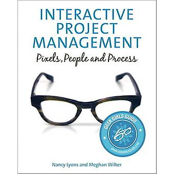 Interactive Project Management - Pixels - People - and Process by Nanc