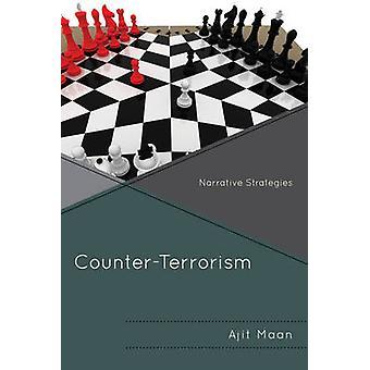 Counter-Terrorism - Narrative Strategies by Ajit Maan - 9780761867753