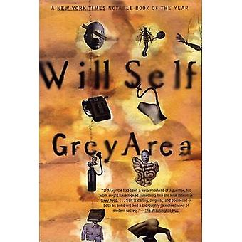 Grey Area and Other Stories by Will Self - 9780871136732 Book
