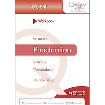Quickstep English Workbook Punctuation User Stage by Sue Hackman - 97