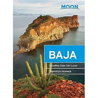 Baja - y compris de Cabo San Lucas par Jennifer Kramer - 978163121406 de la lune