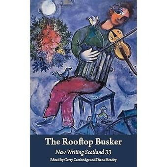 The Rooftop Busker by Gerry Cambridge - 9781906841249 Book