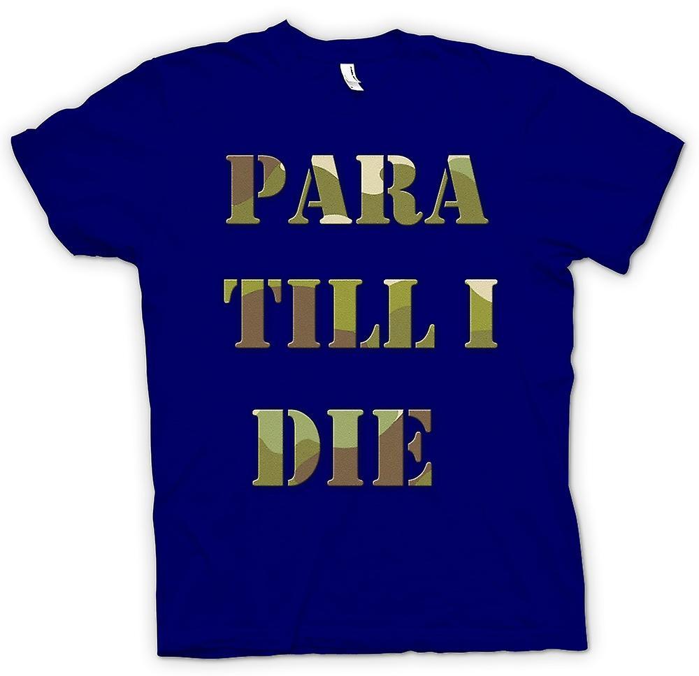 Herr T-shirt-Para tills jag dör - Elite