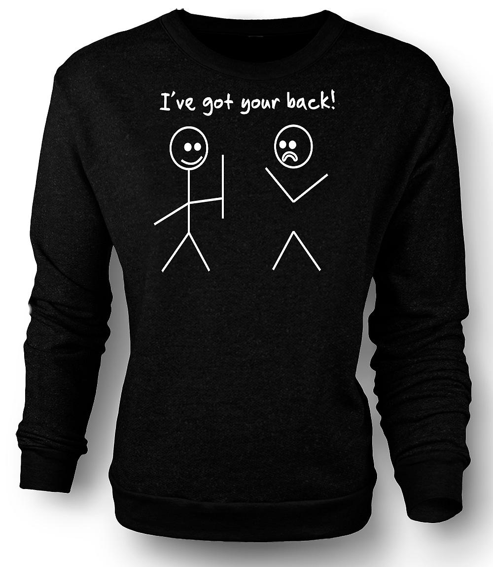 Mens Sweatshirt Stickmen, Ive Got Your Back - Quote