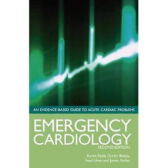 Akutte kardiologi - en evidensbaseret Guide til akut hjertets opgave