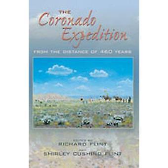 Die Coronado-Expedition - aus der Ferne von 460 Jahren von Richard Fl