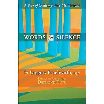 Słowa dla ciszy: rok kontemplacyjnej medytacji